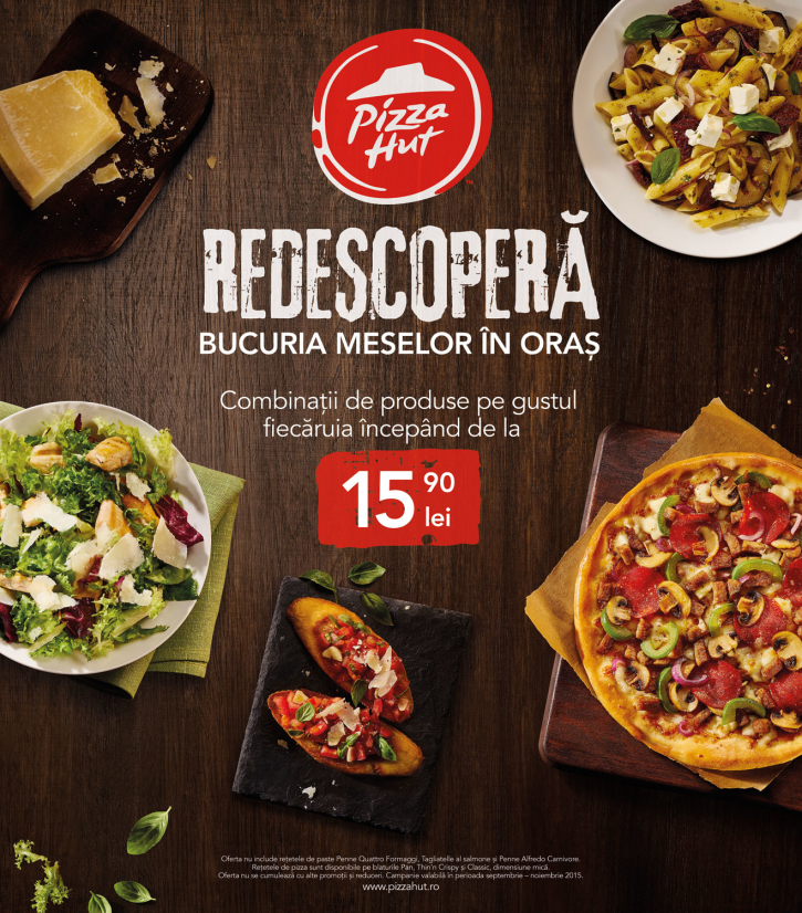 Pizza Hut - Redescopera bucuria meselor in oras