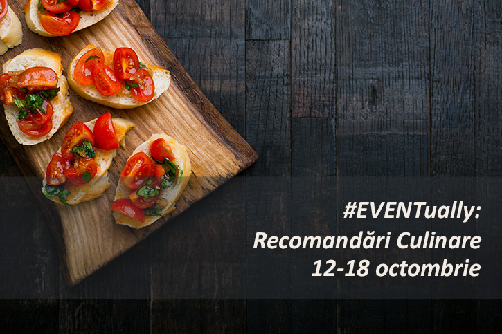 Eventually 4 - Recomandări Culinare Săptămânale